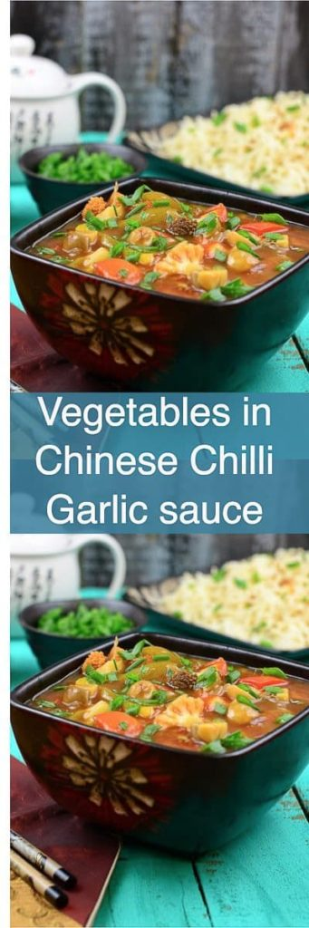 Vegetables in Chinese Chilli Garlic Sauce Recipe is a thick gravy of vegetables which is finely sautéed with various sauces of Indo Chinese Cuisine.