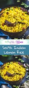 Lemon Rice is an easy to make rice dish flavored with lemon juice. It is perfect to make as a lunchbox option for kids. Here is a traditional recipe to make Lemon Rice. #Rice #Recipes #Indian