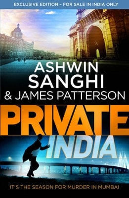 Book Review – Private India by Ashwin Sanghi & James Patterson