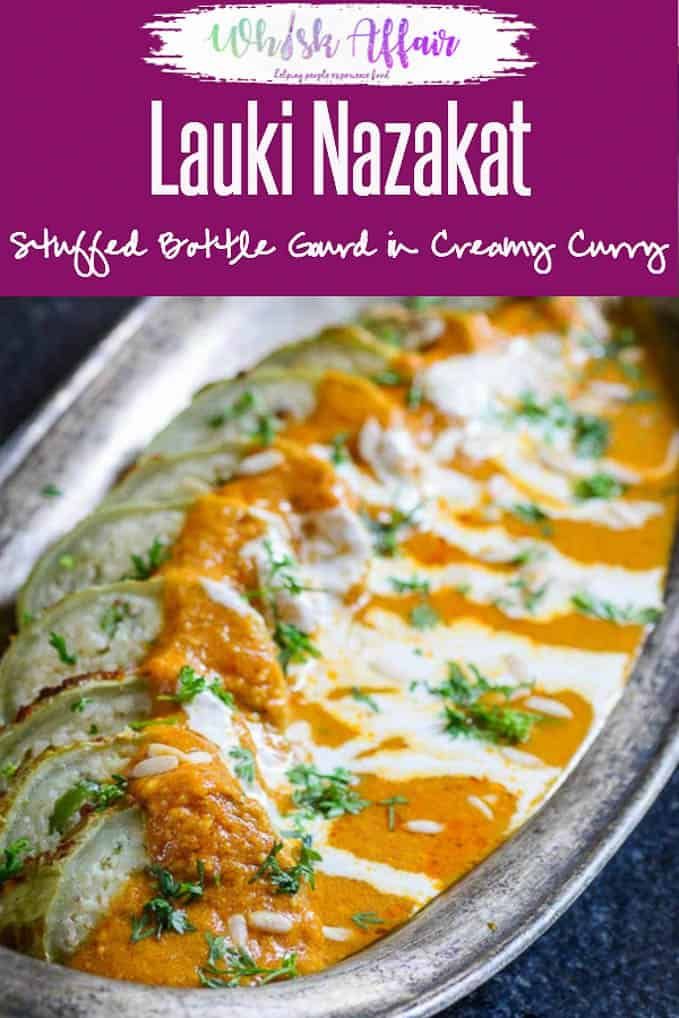 Lauki Nazakat is a vegetarian Awadhi recipe made with bottle gourd which truly reflects the rich and royal nature of the Mughlai Cuisine. #Indian #Curry #Recipe