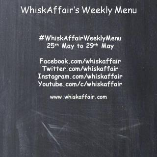 Whisk Affair Weekly Menu