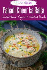 Pahadi Kheere Ka Raita is basically grated cucumber whisked in fresh yogurt and flavored with mustard seeds. Here is a simple recipe to make it. #Indian #Accompaniment #SideDish #Raita