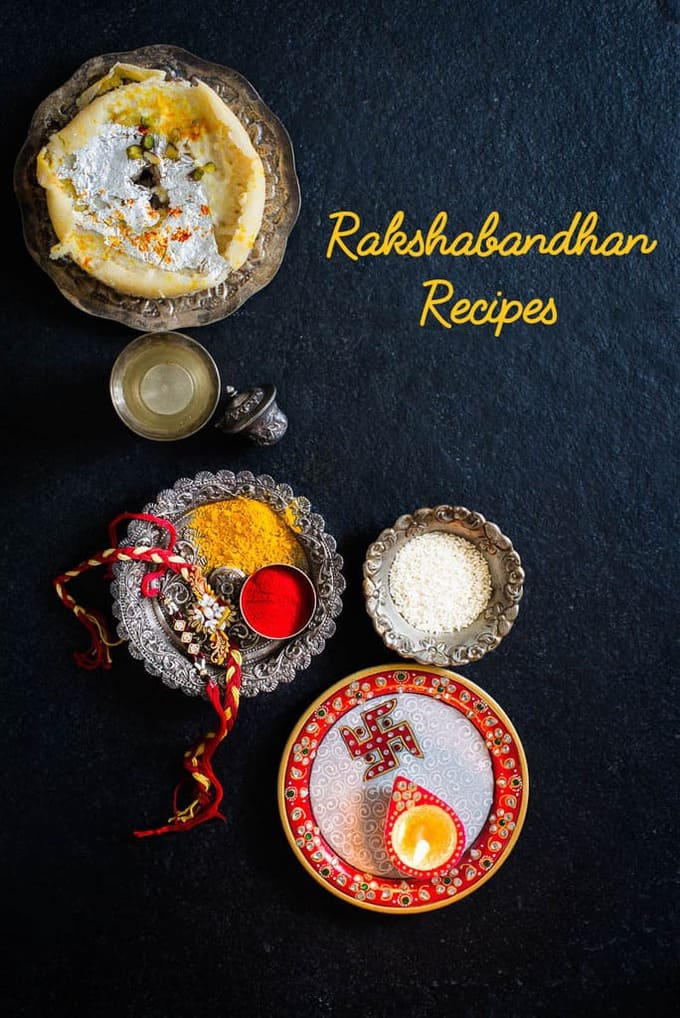 Rakshabandhan Recipes