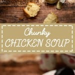 Chunky Chicken Soup