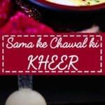 Sama Ke Chawal Ki Kheer