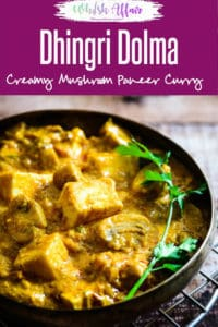 Dhingri Dolma is a mildly spiced, North Indian recipe from Awadhi cuisine. Mushroom & paneer are its main ingredients cooked in brown onion and tomato base. #Mushroom #Paneer #Curry