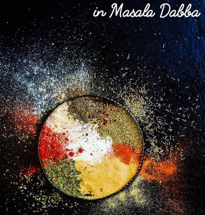 Here is a list of Must Have Spices in Masala Dabba which will make your work flow easier while in the kitchen. These spices are the most commonly used ones in the Indian cooking and most masala Dabbas are stocked with these.
