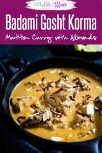 Badami Gosht Korma is a delicately flavored mutton dish, that is slow cooked to infuse the wonderful spices into the meat. #Lamb #Curry #Mutton