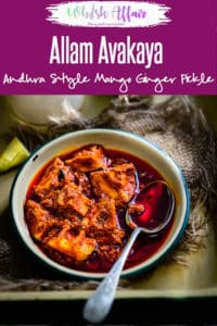 Allam Avakaya is a Andhra style Spicy Mango Pickle which has ginger in it apart from the other regular spices. Here is a traditional recipe to make it. #Indian #Mango #Pickle