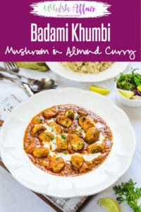 Badami Khumbi is a wholesome, must-try dish for all the big time mushroom fans. Relish it with piping hot Laccha Parathas or Naan! Here is how to make it. #Mushroom #Curry #Indian