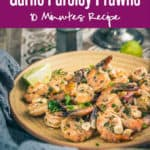 Garlic Parsley Prawns is a protein-rich dish that tastes superb for lunch as well as dinner or can be served as an appetiser. Here is how to make it. #Shrimp #Recipe