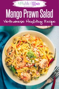 This summer, Vietnamese Mango and Prawn Salad ought to be the best salad that you are going to munch on! Read its recipe, hurry! #Raw #Mango #Salad #Summer #Vietnamese #Healthy
