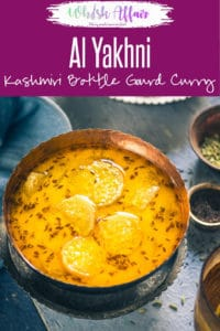 Al Yakhni is a Kashmiri delicacy which is made using bottle gourd and a yogurt based gravy. It is mostly served with Steamed Rice. Here is how to make it. #Indian #Kashmiri #Recipes