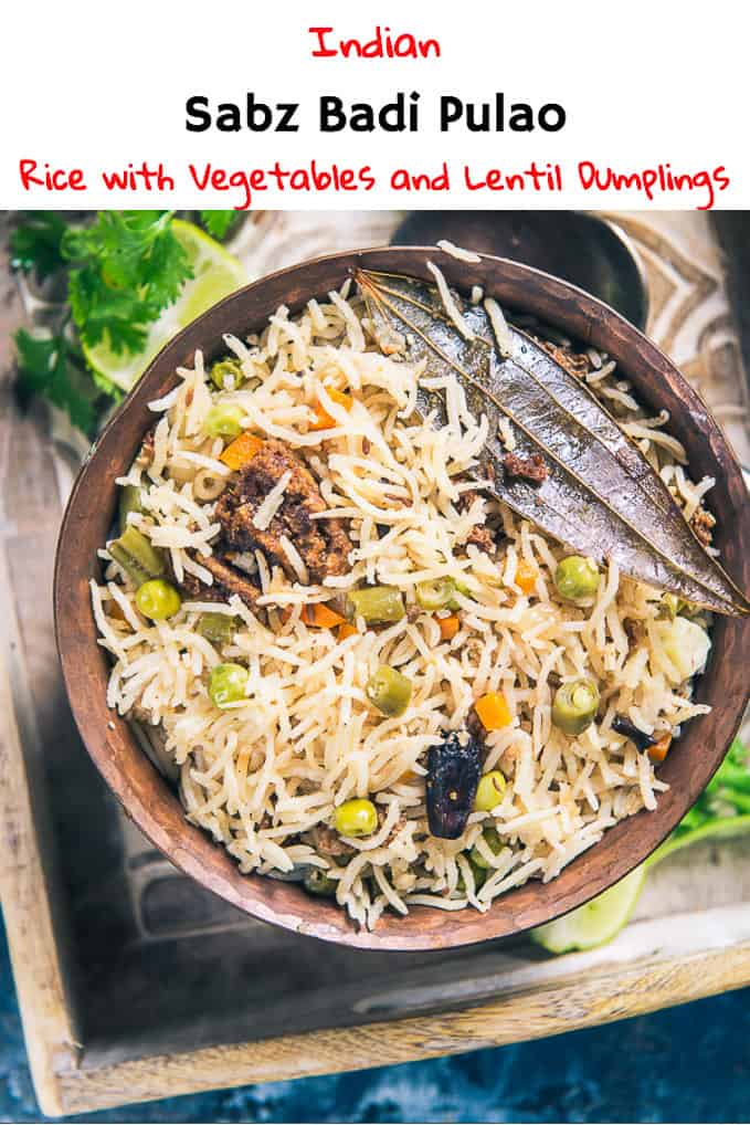Sabz Badi Pulao is a wholesome, savoury Pulao loaded with veggies and urad dal nuggets. Relish it with any creamy raita and it is sure to make your day! Here is how to make it. #Rice #Recipe #Indian