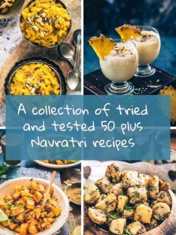 Here is a collection of tried and tested Navratri Recipes I Navratri Fasting Recipes I Navratri Vrat Recipes which you can make this Navratri. The collection has a good mix of main course, dessert and snacks.