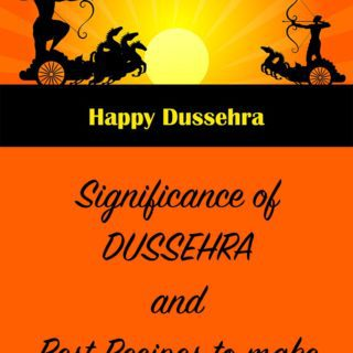 Significance of Dussehra and Best Dussehra Recipes