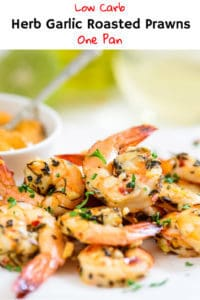 Herb Garlic Roasted Prawns as its names indicates is a healthy dish made using prawns, olive oil, and a tad bit sprinkle of herbs. Here is a simple recipe to make it. #LowCarb #Shrimps #Keto #Recipe