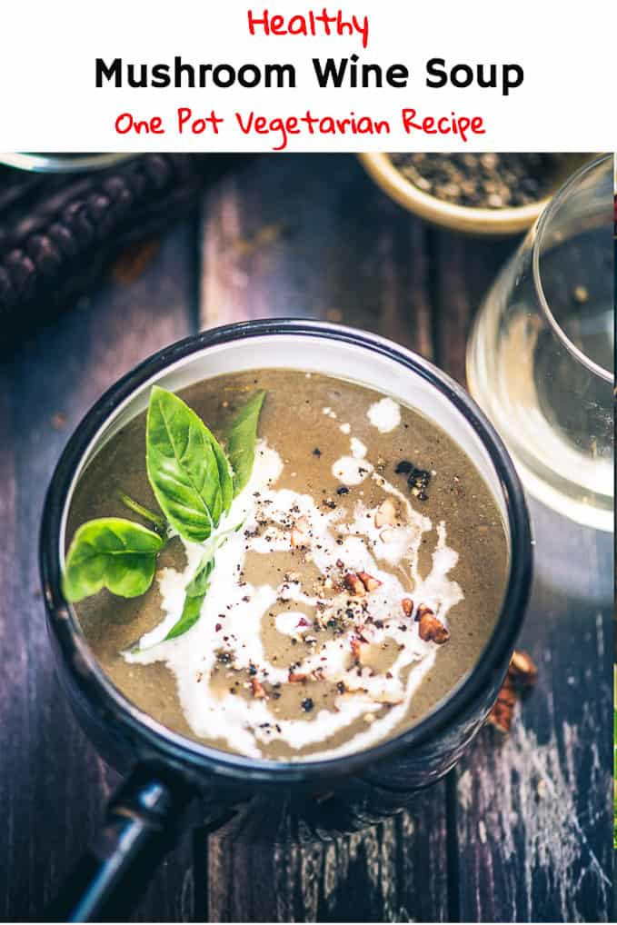 A morsel of Mushroom Wine Soup is nothing less than an indulgence. Do read its recipe in detail and relish it piping hot! #Soup #Recipe