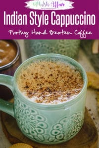 Indian Style Cappuccino is more of a homely attempt to make a warm cup of basic coffee. Here is How to make Beaten Coffee. #IndianRecipes #IndianStyleCoffee #Coffee #CoffeeRecipe
