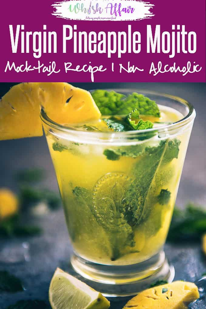 Virgin Pineapple Mojito is a refreshing drink made using mint, lime, fresh pineapple juice and club soda and is perfect as summer cooler. #NonAlcoholic #Drinks #Beverage #Mocktail