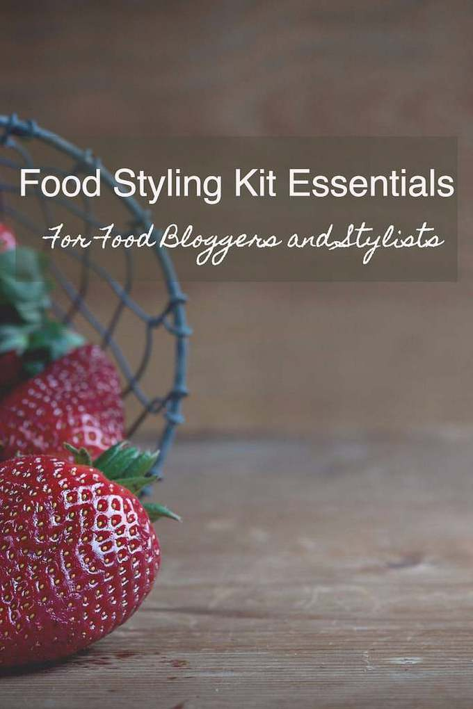 Here is a list of Food Styling Kit essentials for food bloggers and stylists which they must always include in their food styling kit.