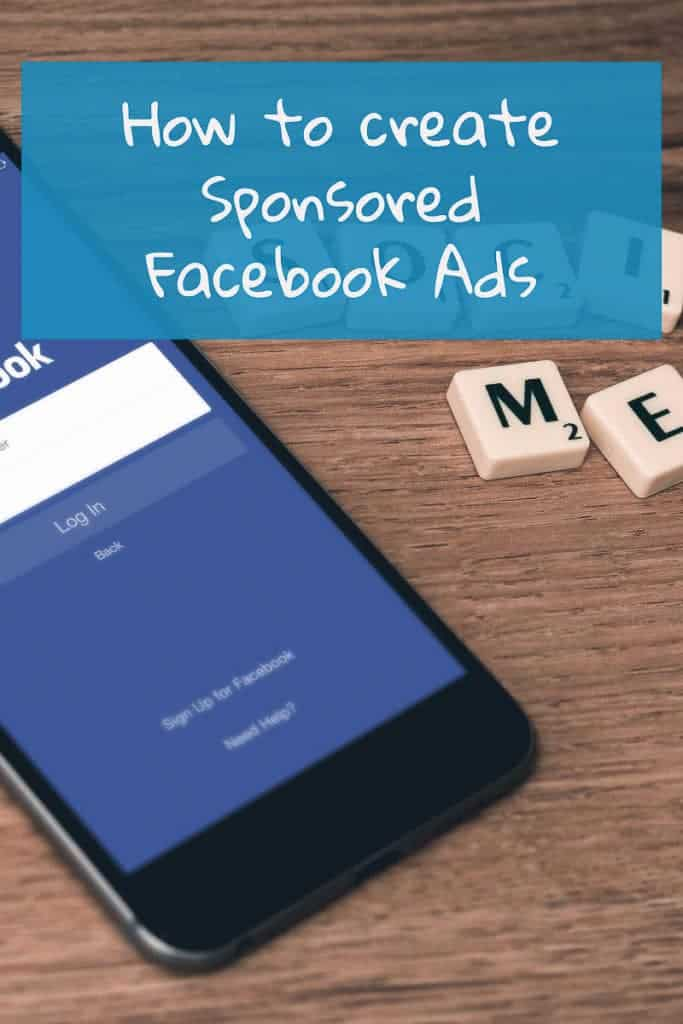 Step By Step Tutorial on How to create Sponsored Facebook Ads