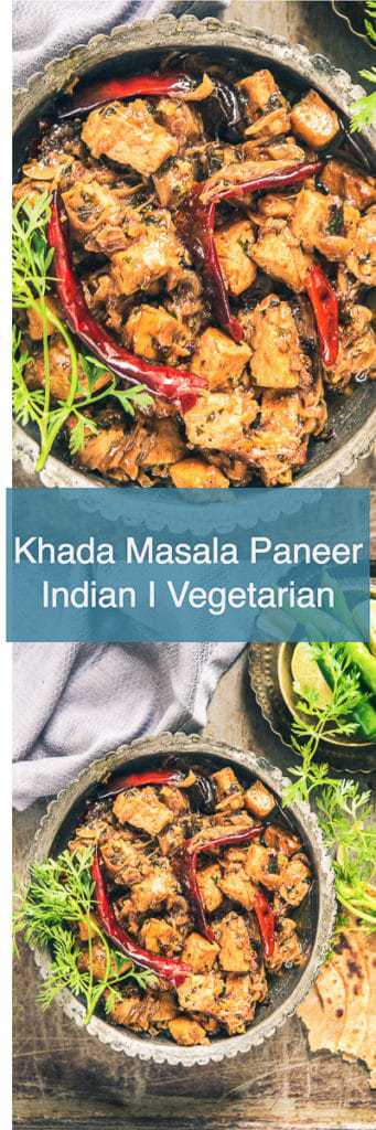 Khada Masala Paneer Recipe as the name suggests is a fine motley of umpteen, authentic spices finely sautéed with paneer and onions.