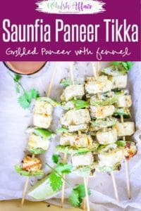 Here is how to make Easy Saunfia Paneer Tikka Recipe, a delicious easy to make Indian snack or appetizer flavoured with fennel seeds. #Indian #Snacks #Appetizer #Paneer