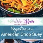 Veg American Chop Suey Recipe is a delicious, vegetarian variation of American Chop Suey that has veggies, noodles and flavourful sauces! Vegetarian, Indo Chinese, Indian, Chinese, Fusion, Chinjabi, Easy, simple, best, quick, perfect