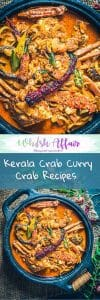 Kerala Crab Curry or Njandu Curry is crab cooked with spices & cooconut milk. There is a hint of sour from Kudampuli which gives it a very traditional taste. #Crab #KeralaRecipes #CrabCurry