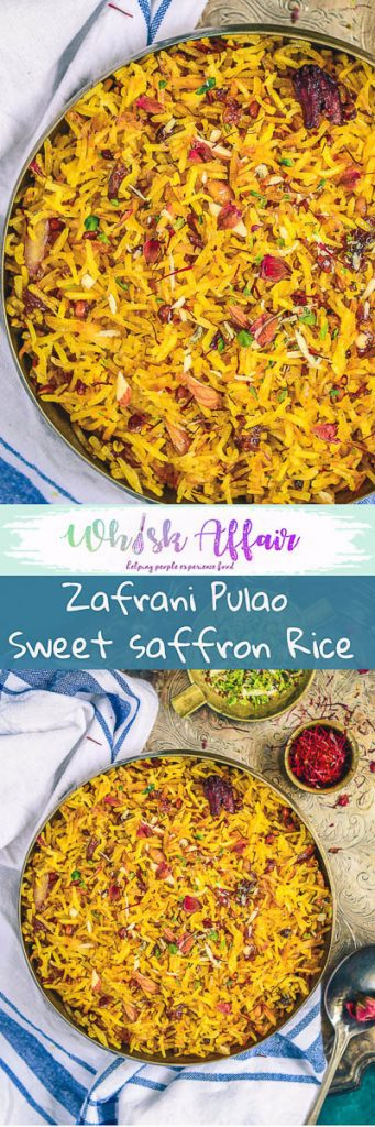 Zafrani Pulao or Sweet Saffron Pulao is a delicacy made using rice, saffron, sugar and dry fruits and is served especially during festival time. #Indian #Sweet #Dessert #Saffron #Rice #Festival #Homemade #Vegetarian