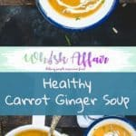 Healthy Carrot Ginger Soup is perfect to make for weeknight dinner. It takes less than 30 minutes to cook it and is super healthy and delicious. Pair it with grilled vegetables or chicken for a filling meal. #Soup #Healthy #Recipes