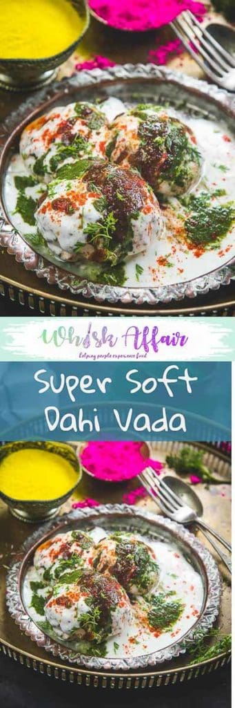 Dahi Vada or Dahi Bhalle are fried lentil dumplings, topped with curd, variety of chutney and spices. It's a famous Indian Chaat recipes and a very popular street food. Learn to make super soft Dahi Vada at home using this Step By Step Recipe. #Indian #Snack #Holi