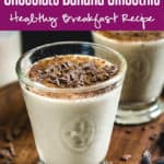 Chocolate Banana Smoothie is a great way to start your day. Loaded with the goodness of dark chocolate and banana, it keeps you full for a long time and keep your body energised. Here is a 5 minute recipe to make it. #Healthy #Chocolate #Banana #Smoothie