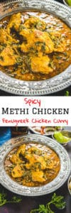 Methi Chicken or chicken curry with fenugreek leaves is a hearty spicy Chicken Curry with a nice flavour of fresh fenugreek leaves coming through in every bite. Here is how to make this Fresh Methi Chicken. #Indian #Chicken #Curry