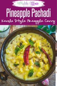 Pineapple Pachadi is a soothing South Indian style side dishes that is technically a chutney but had like a curry. The word 'Pachadi' means pounded. And, this Pineapple Pachadi is sure to give a great punch of traditional Kerala cuisine to your taste buds. Refer my recipe and try it out super soon! #Pineapple #Recipes #Indian #Kerala #Onam #Sadya