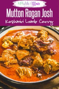 Mutton Rogan Josh Recipe is a Kashmiri style Lamb Curry made with spices like fennel and dry ginger. #Indian #Mutton #Curry