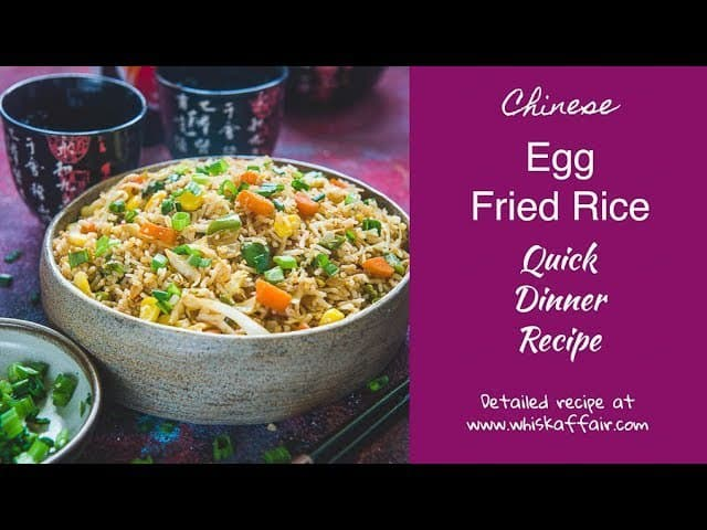 Chinese Egg Fried Rice Recipe Step By Step Video Whiskaffair