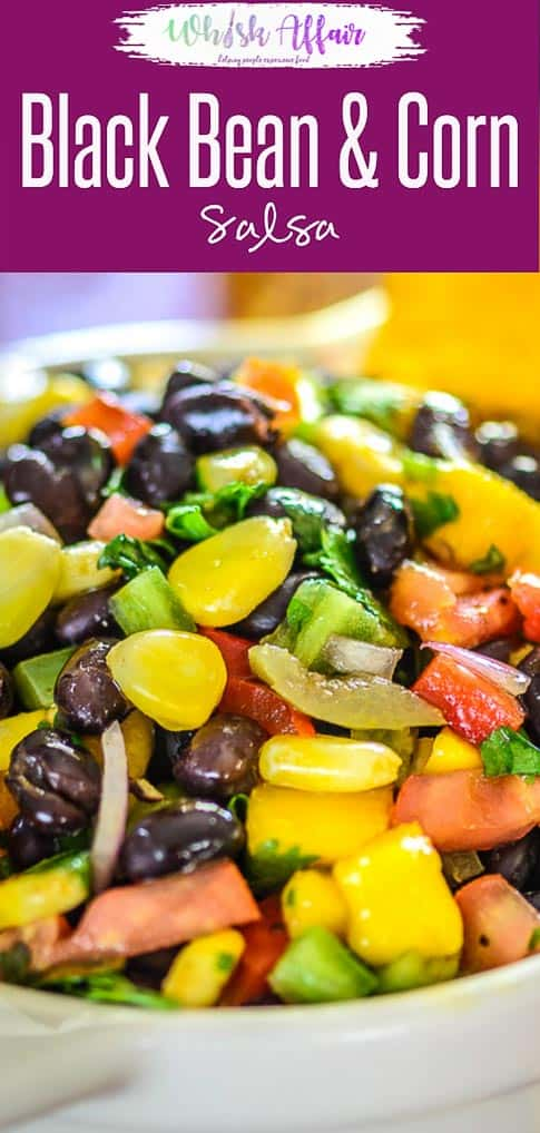 An all-time eat on the go snack, Black Bean and Corn Salsa is both healthy and hearty! It has the goodness of black beans along with corn, red onion, red pepper, diced tomato, olive oil and more. So, here's how to make a large bowl of this homemade tasty, super easy corn and black bean salsa recipe under 30 minutes. #Healthy #Salsa #Blackbean #Appetizer #Dip #Recipe