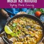 A dish widely prepared in Uttar Pradesh, Matar Ka Nimona is made using peas and a variety of spices. This is a soupy, spicy curry. #Peas #Curry #Indian #Spicy #Winter #Food #Recipe #Vegetarian