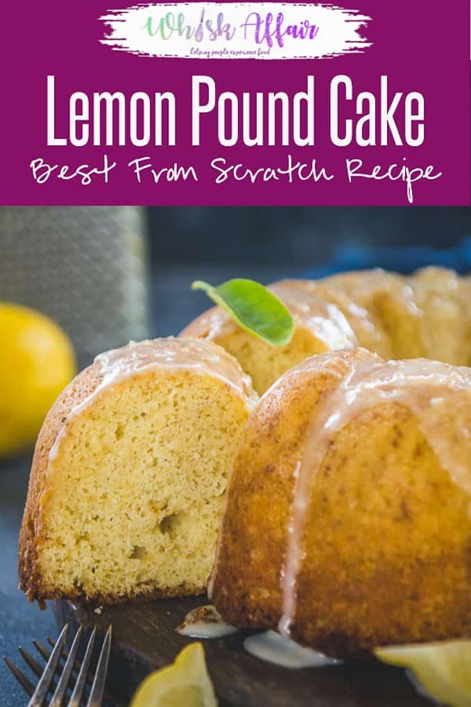 Lemon Pound Cake is a light, fluffy and velvety moist lemon delight. It has the perfect freshness of lemon zest and other secret ingredients. #Lemon #Pound #Cake #FromScratch #Homemade #BundtCake #Breakfast #Dessert #Recipe