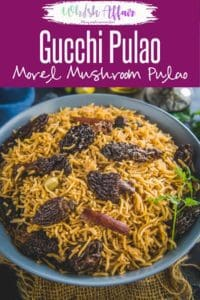 Made using the expensive Gucchi Mushrooms or Morels, this Gucchi Pulao is a flavoursome rice dish with all the goodness of Gucchi. Here is how to make this Gucchi Pulao Recipe at home. #Indian #Mushroom #Rice
