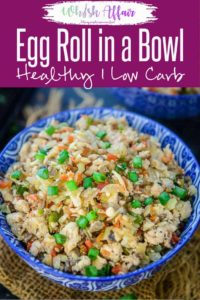 Make this easy, low carb Egg Roll in a Bowl for a healthy meal. This recipe can be made in one pan and in under 15 minutes if all the prep work is done. Here is how to make Egg Roll in a Bowl Recipe. #Healthy #LowCarb #Keto #Chicken #Lunch #Dinner