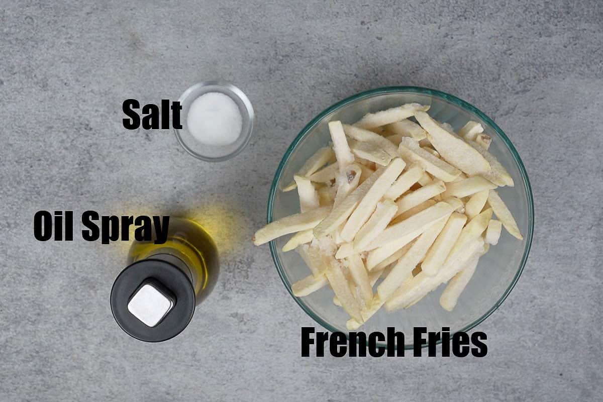 Air fryer frozen french fries ingredients.