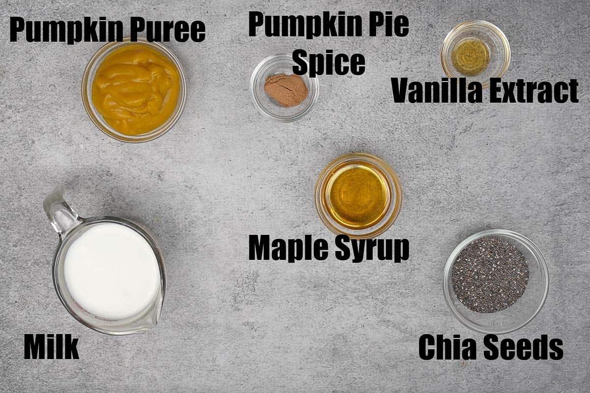 Pumpkin Chia Seed Pudding Ingredients.