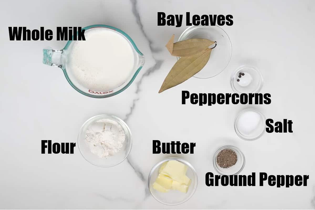 Bechamel Sauce Ingredients.
